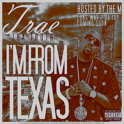 Trae_Tha_Truth_I'm_From_Texas_The_M