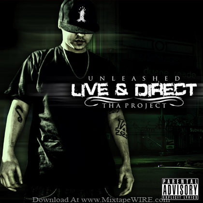 UNLEASHED_LIVE_AND_DIRECT_THA_PROJECT_Mixtape