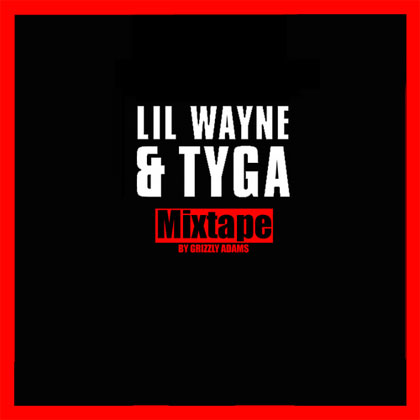 lil-wayne-tyga-mixtape