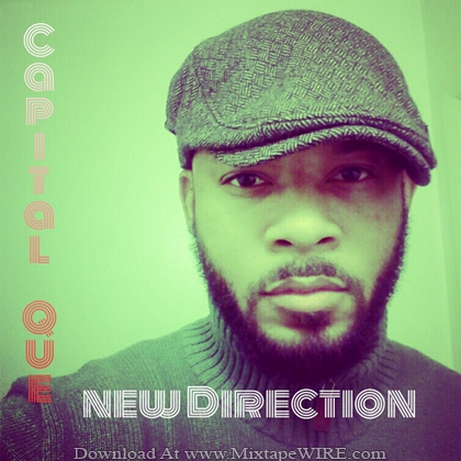 Capital_Que_New_Direction_Mixtape