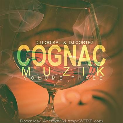 DJ_Logikal_DJ_Cortez_Cognac_Muzik_3_Mixtape