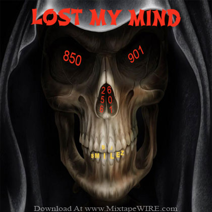 DJ_Smilez_Lost_My_Mind_Mixtape