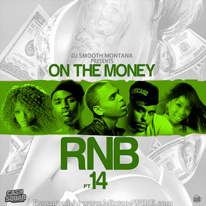 Dj-Smooth-Montana-On-The-Money-Pt-14-R&B-Mixtape