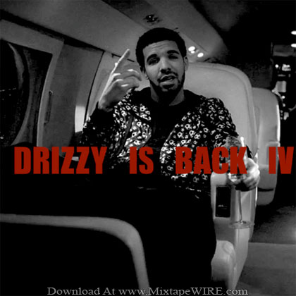 Drake-Drizzy-Is-Back-4-Mixtape
