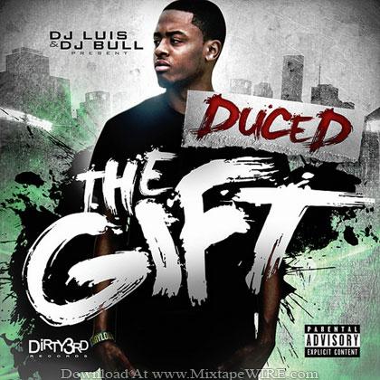 Duce_D_The_Gift_Mixtape_Dj_Luis_Dj_Bull