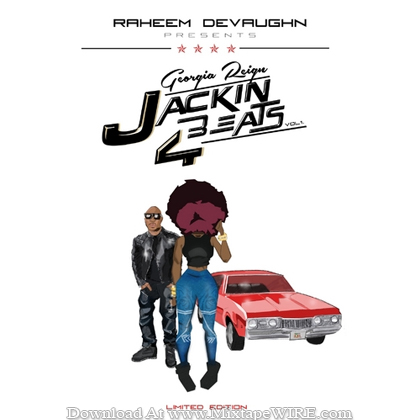 Georgia_Reign_Jackin_4_Beats_Vol_1_Raheem_DeVaughn_Mixtape