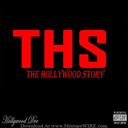 Hollywood_Dre_The_Hollywood_Story_Mixtape
