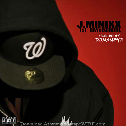 J-Minixx-1st-Day-Of-School-Mixtape-By-Dj-Money-J