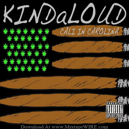 KINDaLOUD-Cali-In-Carolina-Mixtape