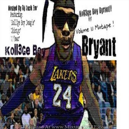 Koll3ge-Boy-Koll3ge-Boy-Bryant-Mixtape-By-DJ-Fuck-Em'