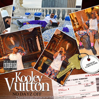 Kooley-Vuitton-No-Dayz-Off-Mixtape-By-DJ-YA-BOY-EARL