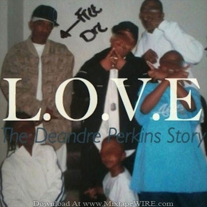 L.O.V.E-The-Deandre-Perkins-Story-Mixtape