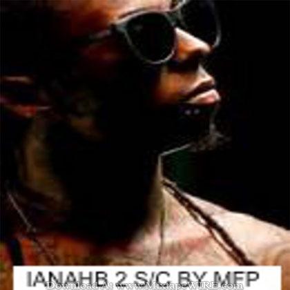 Lil_Wayne_Im_Not_A_Human_Being_2_Mixtape