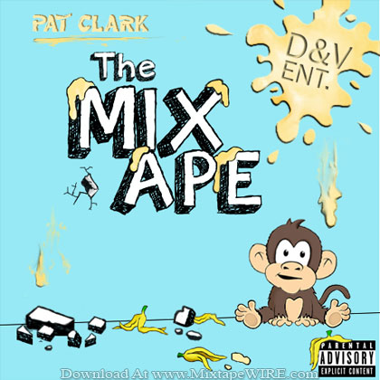 Pat-Clark-The-Mix-Ape-Mixtape