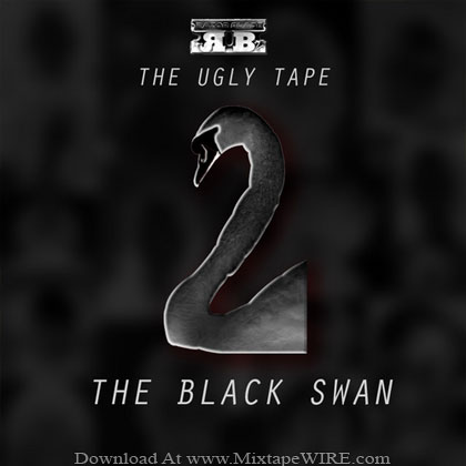 Razor_Blade_The_Ugly_Tape_2_The_Black_Swan_Mixtape