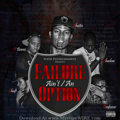 Suede-Entertainment-Failure-Ain't-An-Option-Mixtape