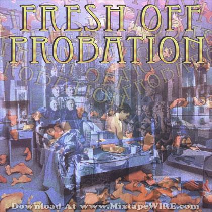 fresh-off-probation