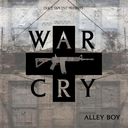 alley-boy-war-cry-mixtape