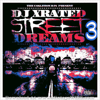 Dj-xRated-Street-Dreams-3