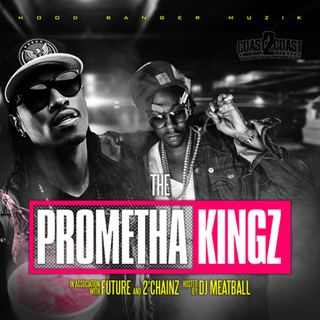 Future_And_2_Chainz_The_Promethakingz-front-large