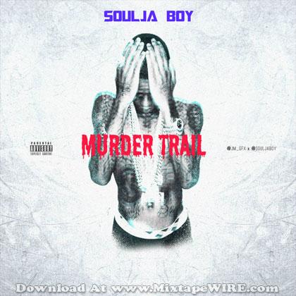 soulja-boy-murder-trail