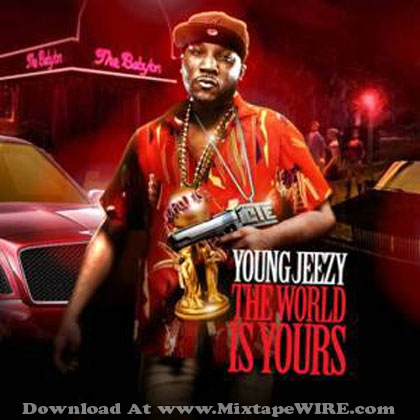 young-jeezy-the-world-is-yours