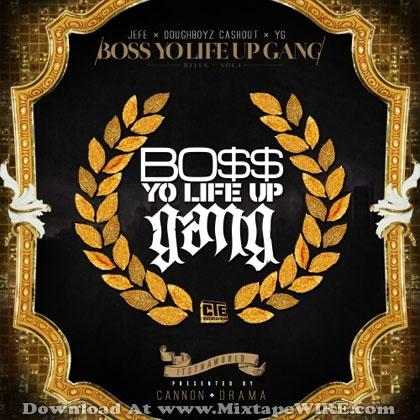 Boss-Yo-Life-Up-Gang