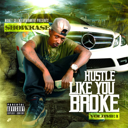 showkase-hustle-like-you-broke