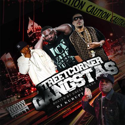 dj-kurupt-streetcorner-gangstas
