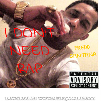 I-Dont-Need-Rap
