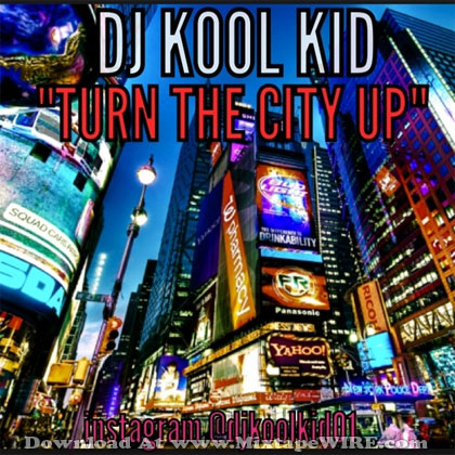 Turn-The-City-Up