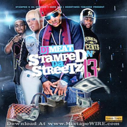 Stamped-N-Da-Streetz-Vol-13