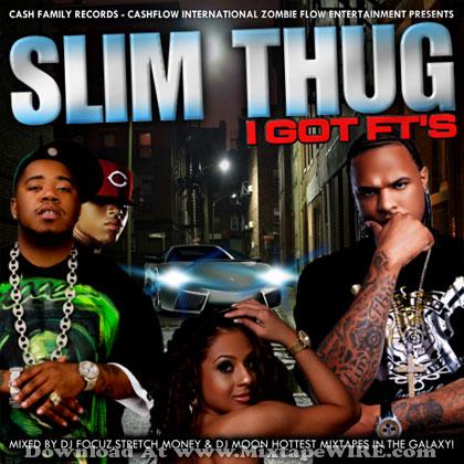Slim-THug-I-Got-FTs