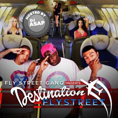fly-street-gang-destination-flystreet-mixtape