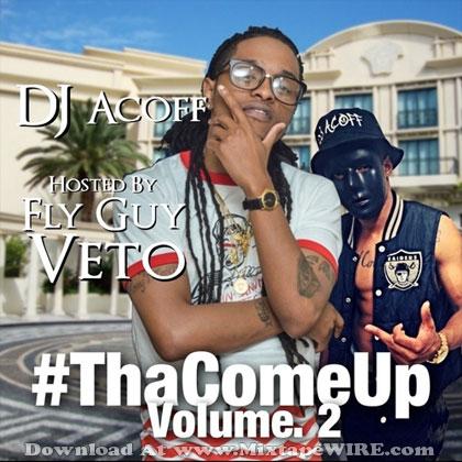 Tha-Come-Up-Vol-2