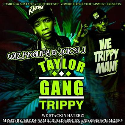Taylor-Gang-Trippy