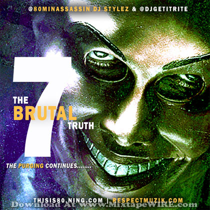 The-Brutal-Truth-Vol-7