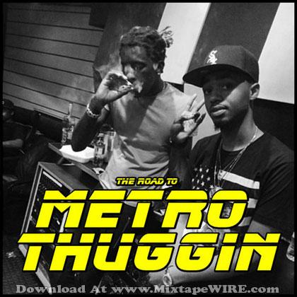 The-Road-To-Metro-Thuggin