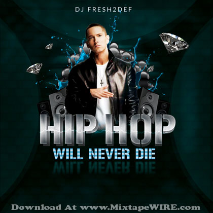 Hip-Hop-Will-Never-Die