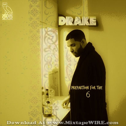 Drake-Preparation-4-The-Six