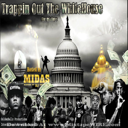 Trappin-Out-The-White-House
