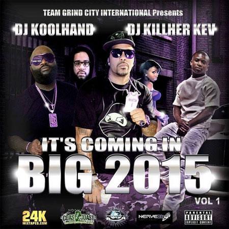 its-coming-big-2015-mixtape