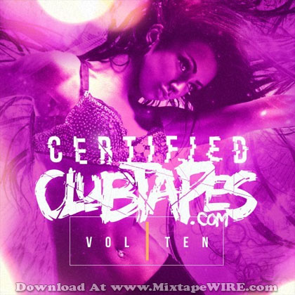 Certified-Club-Tapes-Vol-10