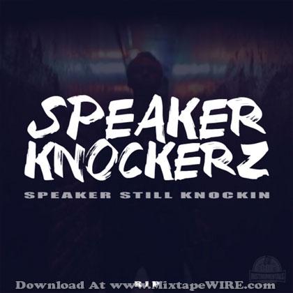 Speaker-Still-Knockin