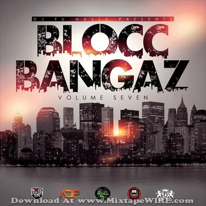 Blocc-Bangaz-Vol-7