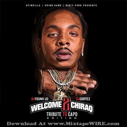 Welcome-2-Chiraq-Tribute-To-Capo