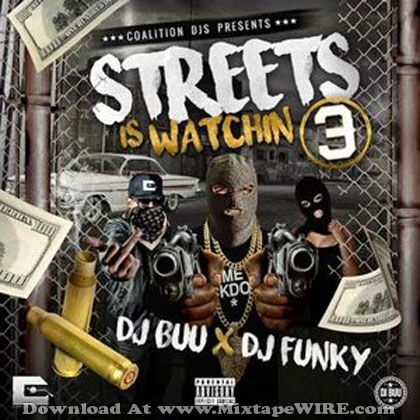 Streets-Is-Watchin-3