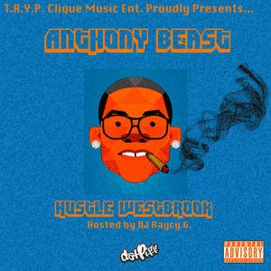 Anthony_Beast_Hustle_Westbrook-mixtape