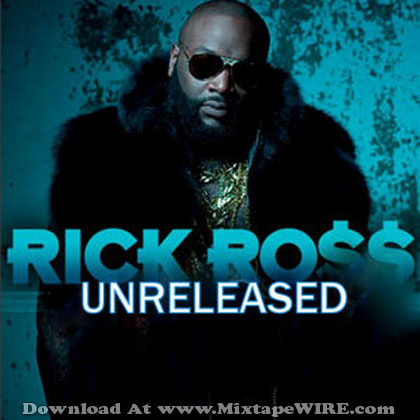 Rick-ROss-Unreleased