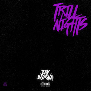 Jay_Burna_Trill_Nights